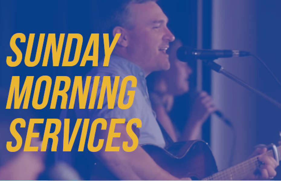 Sunday Morning Services